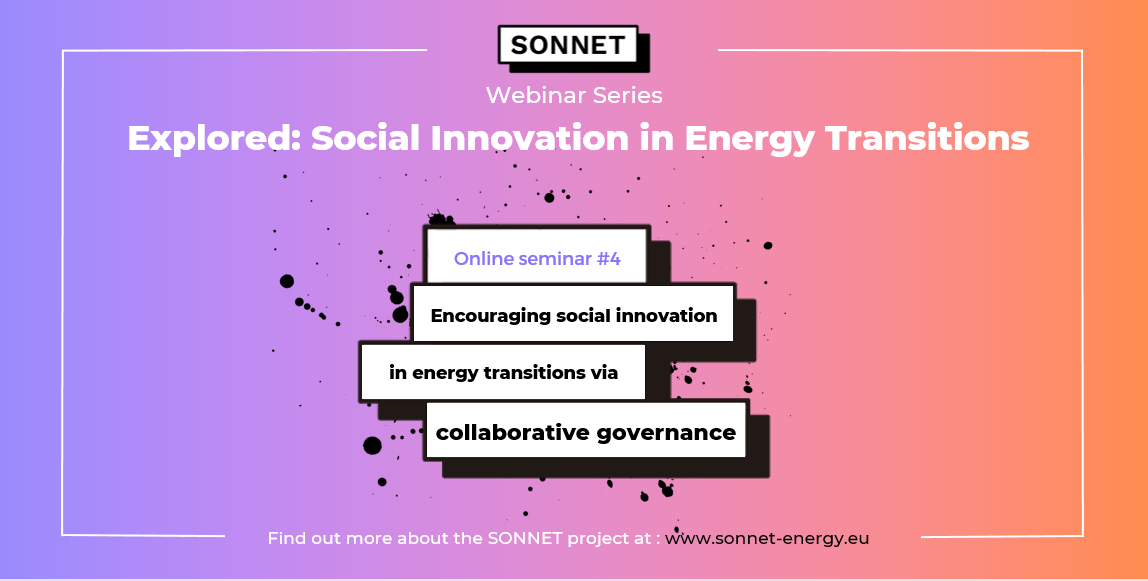 Join Our Next Webinar To Explore Encouraging Social Innovation In Energy Transitions Via Collaborative Governance